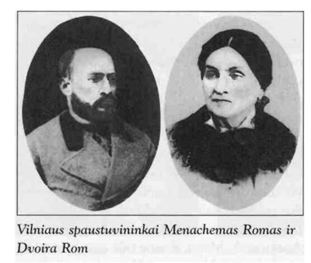 Vilniaus spaustuvininkai Menachemas Romas ir Dvoira Rom